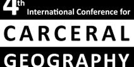 4th International Conference for Carceral Geography tickets