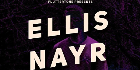 Ellis Nyar Plus Special Guests tickets