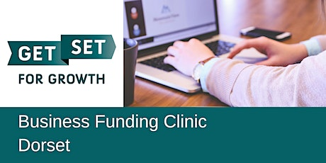 Free Business Finance, Funding & Grants Clinic - GetSet Dorset tickets