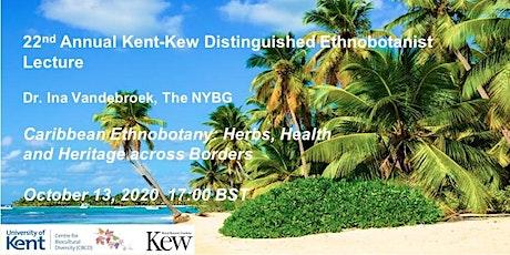 Kent-Kew Distinguished Ethnobotanist Lecture (Online) tickets