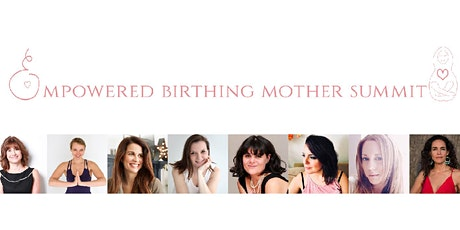Empowered Birthing Mother Summit tickets