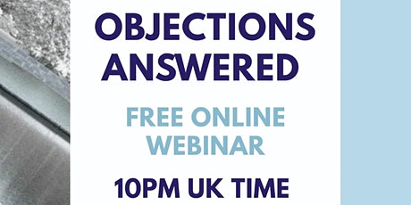 Objections Answered tickets