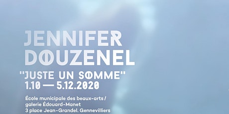 "[VERNISSAGE] Jennifer Douzenel, ""Juste un somme"" tickets"