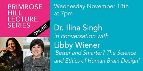 PHLS 2020: Dr. Ilina Singh in conversation with Libby Wiener tickets