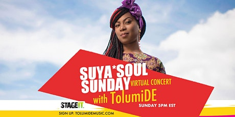 Suya Soul Sundays with Songs by TolumiDE tickets