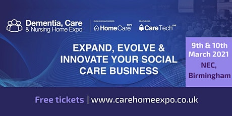 Dementia, Care & Nursing Home Expo tickets