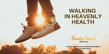 Walking in Heavenly Health tickets