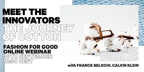 Meet the Innovators - The Journey of Cotton (attend virtually) tickets