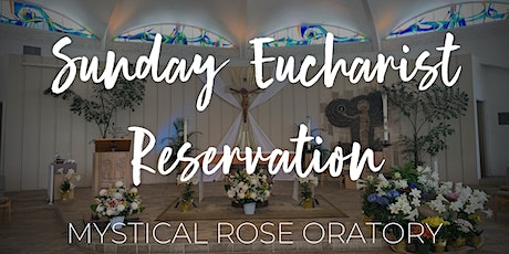 SEPT Sunday Eucharist at the Mystical Rose Oratory (6:30pm) tickets