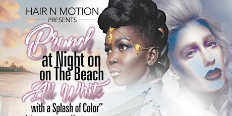 Brunch at Night on The Beach All White w/splash of Color Magazine Release tickets