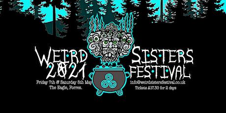 Weird Sisters Festival 2021 tickets