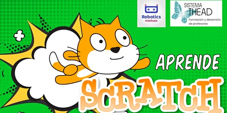 Aprende Scratch y cómo enseñarlo online (Webinar gratis) Robotics Institute entradas