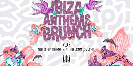 Ibiza Anthems Brunch at Century tickets