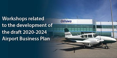 Virtual workshops related to the  draft 2020-2024 Airport Business Plan tickets