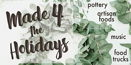 VENDOR REGISTRATION: November 15  MADE 4 the Holidays Outdoor Marketplace tickets