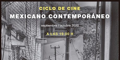 Ciclo de Cine Mexicano Contemporáneo entradas