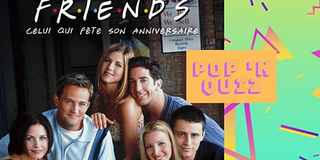 Rediff du Pop 'n Quiz Friends billets