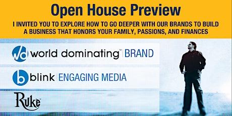 Open House Preview - World Dominating™, blink™ & RUKE™