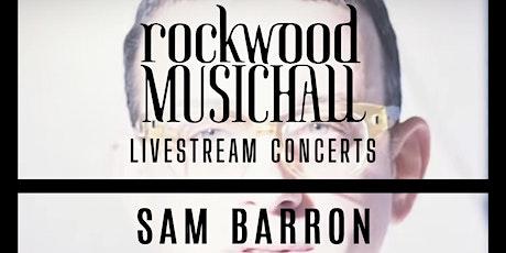 Sam Barron - FACEBOOK LIVE, Single Release Show tickets