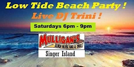 LOW TIDE BEACH PARTY ft/ DJ TRINI ! tickets