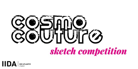IIDA MAC Cosmo Couture Sketch Competition tickets