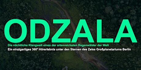 ODZALA - Ein Regenwald Hörerlebnis tickets