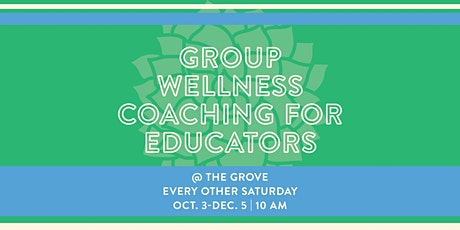Group Wellness Coaching for Educators tickets