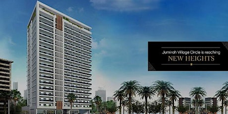ARTISTIC HEIGHTS JUMEIRAH VILLAGE CIRCLE - DUBAI LUXURY PROPERTY EXHIBITION tickets