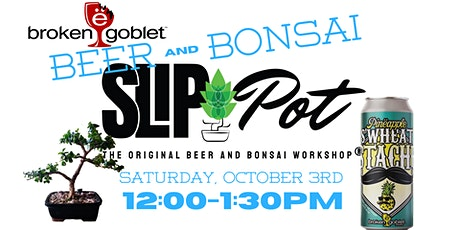 Beer and Bonsai with BGob tickets