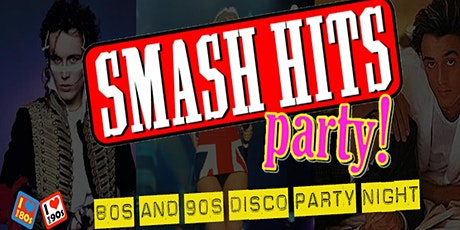 Smash Hits Party Night tickets