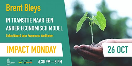 Impact Monday - In transitie naar een ander economisch model tickets