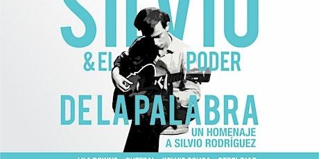 SILVIO & EL PODER DE LA PALABRA tickets