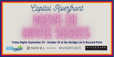 Capitol Riverfront Drive-In Movie Series tickets