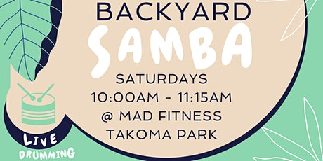 Backyard Samba with Live Drumming tickets
