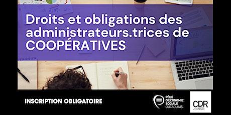 Droits et obligations des administrateurs.trices de coopératives billets