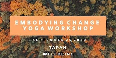 Embodying Change Yoga Workshop tickets