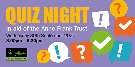 Quiz Night in aid of the Anne Frank Trust tickets