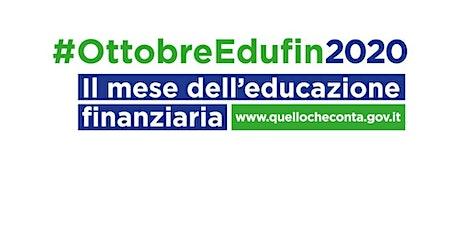 Il Futuro Inizia Oggi- Mese dell'Educazione Fianziaria biglietti