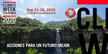 Climate Week Colombia 2020: Acciones Para Un Futuro Mejor entradas