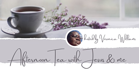 Afternoon Tea with Jesus & Me tickets