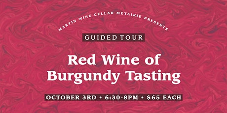 Guided Tour: Red Wine of Burgundy Tasting tickets