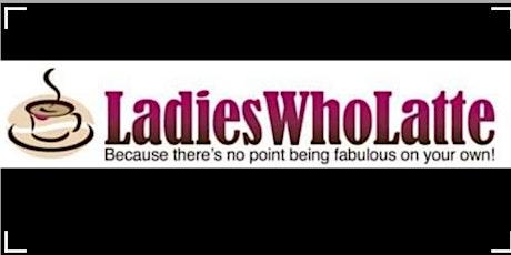 LEWISHAM LADIES WHO LATTE - ONLINE tickets