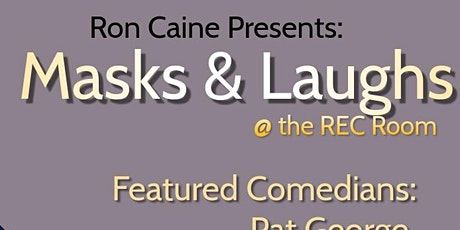 Ron Caine Presents: Masks & Laughs tickets