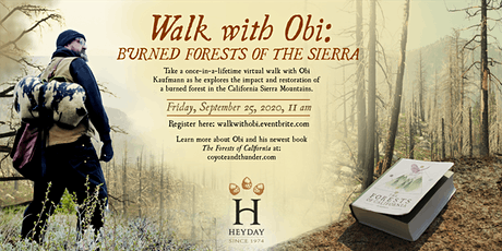Walk with Obi: Burned Forests of the Sierra tickets