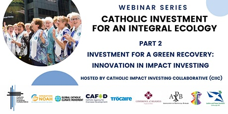 Part 2 - Investment for a Green Recovery: Innovation in Impact Investing tickets