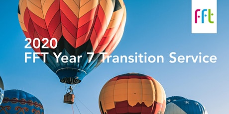 2020 FFT Year 7 Transition Service tickets