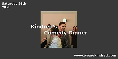 Kindred's Comedy Dinner tickets