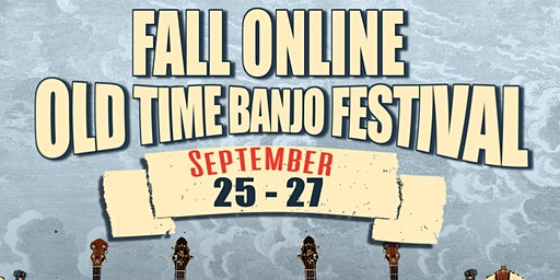 Fall Online Old Time Banjo Festival