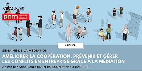Améliorer la coopération, ...gérer  les conflits  grâce à la médiation billets