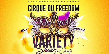 Cirque du Freedom - a Free Virtual Event for Charity tickets
